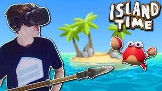 SURVIVING ON ISLAND WITH A TALKING CRAB!? - Island Time Gameplay - VR Island Survival Game!