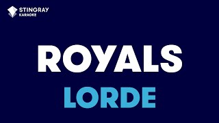 Royals In The Style Of Lorde Karaoke