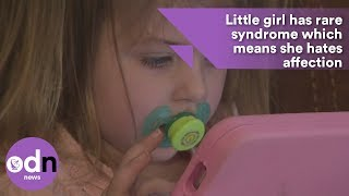 Little girl has rare syndrome which means she hates affection thumbnail