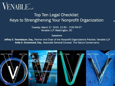 Top Ten Legal Checklist: Keys to Strengthening Your Nonprofit Organization - March 17, 2015