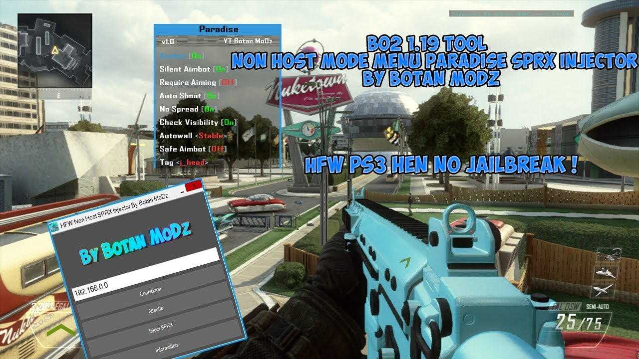 [HFW] PS3 HEN Bo2 1 19 Tool Paradise Non Host Mode Menu SPRX Injector By  Botan MoDz (No Jailbreak)