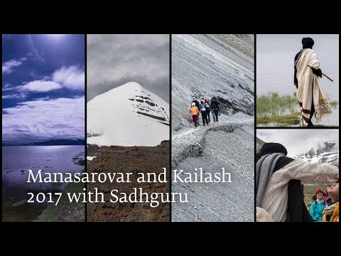 Manasarovar and Kailash 2017 with Sadhguru
