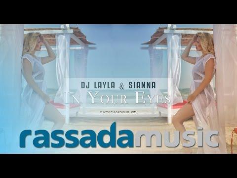 Dj LAYLA  & SIANNA - In Your Eyes (By Rassada Music)