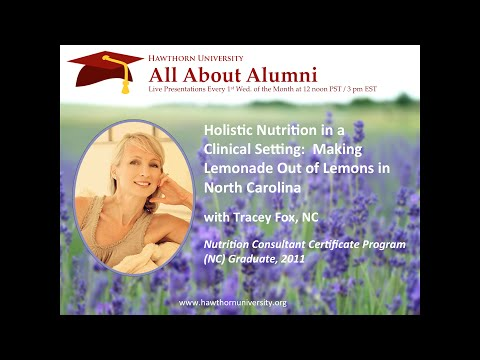 AAA: Holistic Nutrition in a Clinical Setting with Tracey Fox, NC