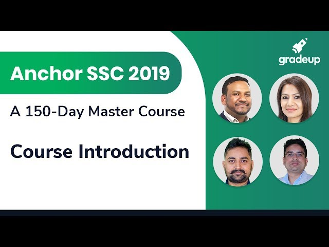 Anchor SSC 2019: A 150-Day Master Course for SSC Exams || Course Introduction