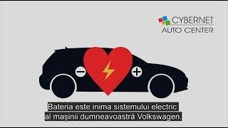 Descoperă avantajele bateriilor originale Volkswagen la Cybernet Auto Center!