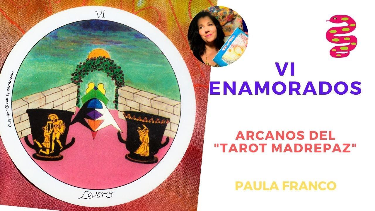 IV LOS ENAMORADOS, de los Arcanos Mayores del Tarot,MadrePaz Espiritualidad y Chamanismo