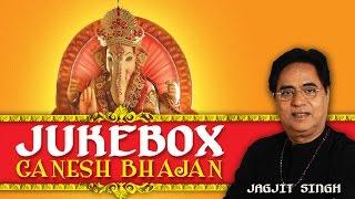 Jagjit Singh Jukebox - Ganesh Bhajans