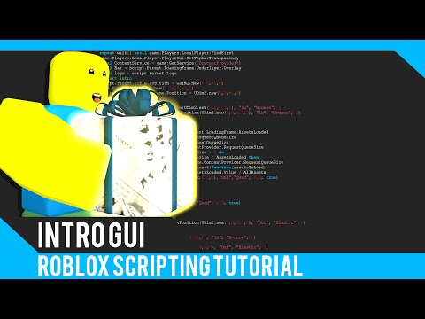 Roblox: Intro Gui Tutorial - Roblox Scripting Tutorial