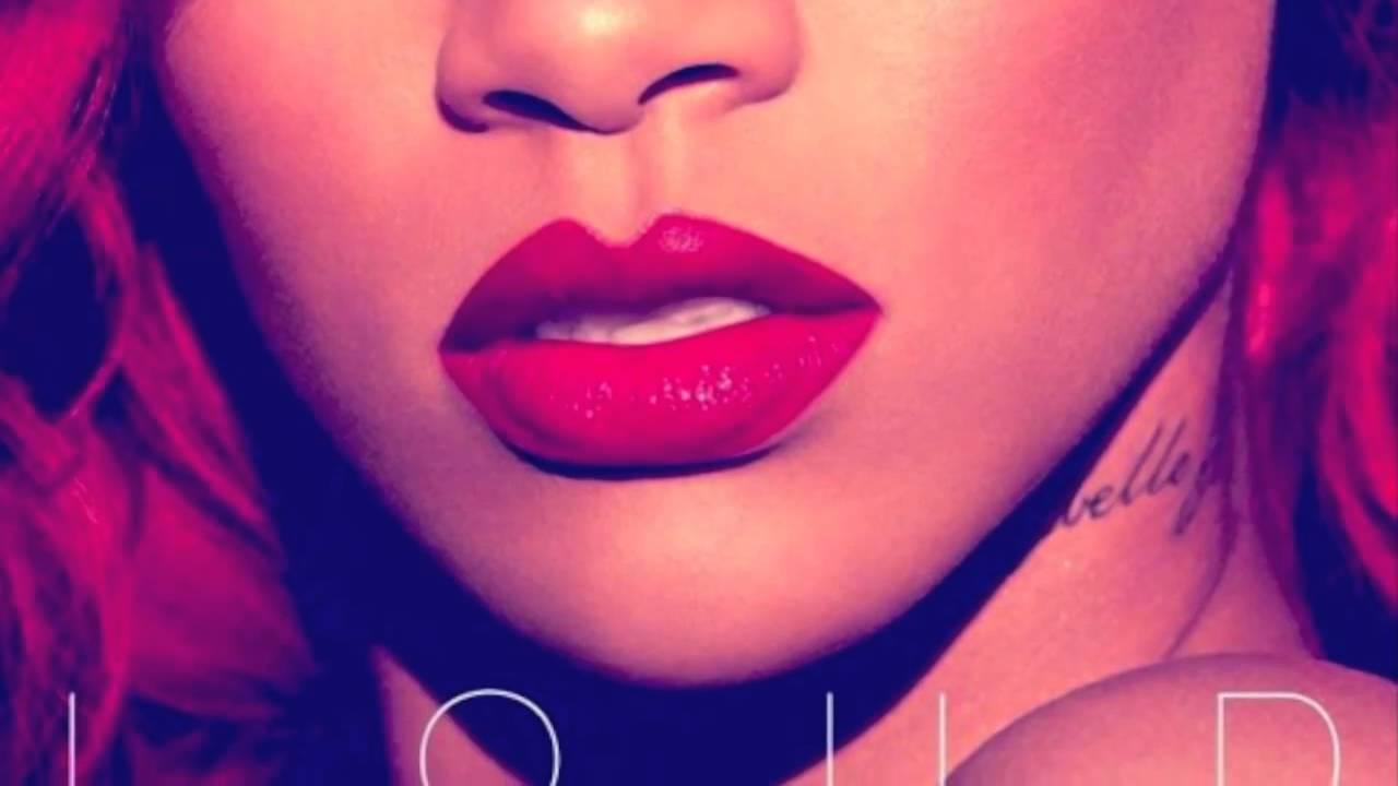 Rihanna- Loud (Full Album) Download Links - YouTube