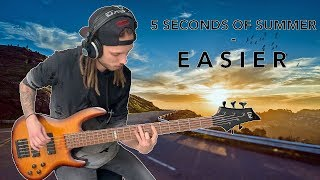 5 Seconds Of Summer - Easier (Bass Cover)