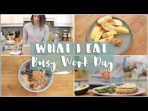 WHAT I EAT IN A DAY | Real Life Busy Work Day