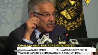 'Terrorists are embedded in Pakistan's society for 40 years' says Khawaja Asif