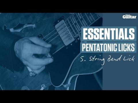 Essentials: Pentatonic Licks -- Example 5 -- String Bend Lick (TG213)