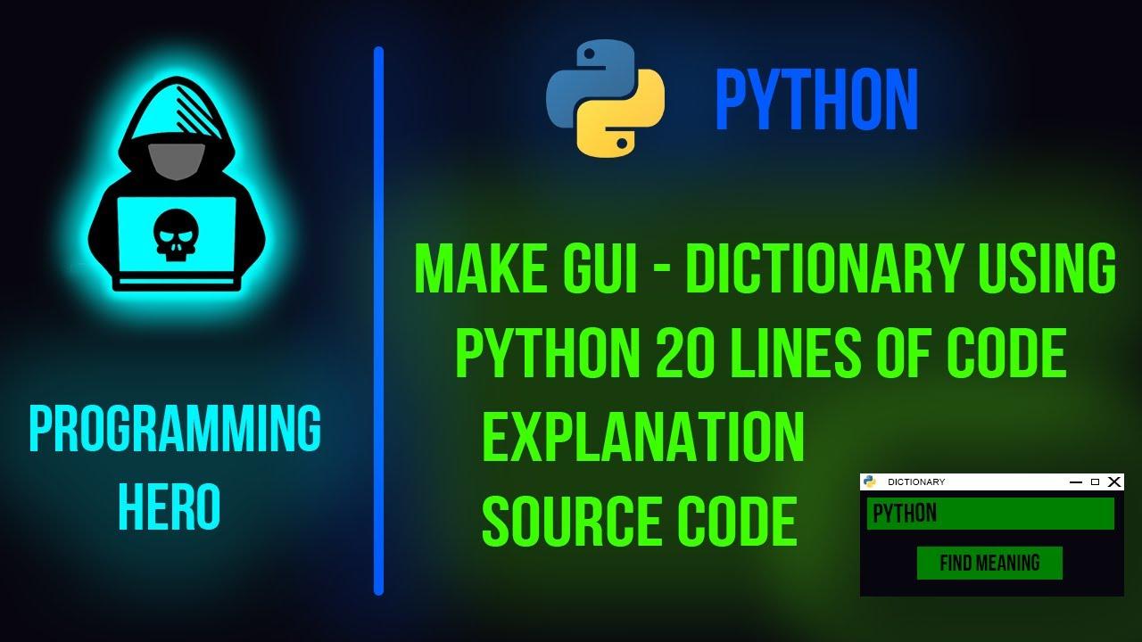 GUI DICTIONARY USING TKINTER IN PYTHON | TKINTER | PYTHON | PROGRAMMING HERO