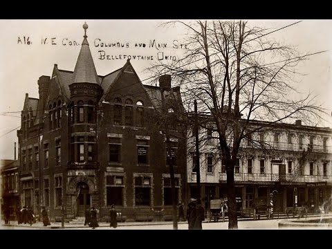 Old Views of Bellefontaine, Ohio