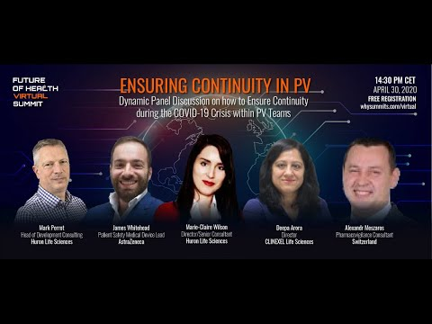 Digital Tools & Ensuring Continuity in Pharmacovigilance Teams during COVID-19 | Panel Discussion