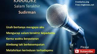 Salam Terakhir - Sudirman : Karaoke / Minus One (High Quality)