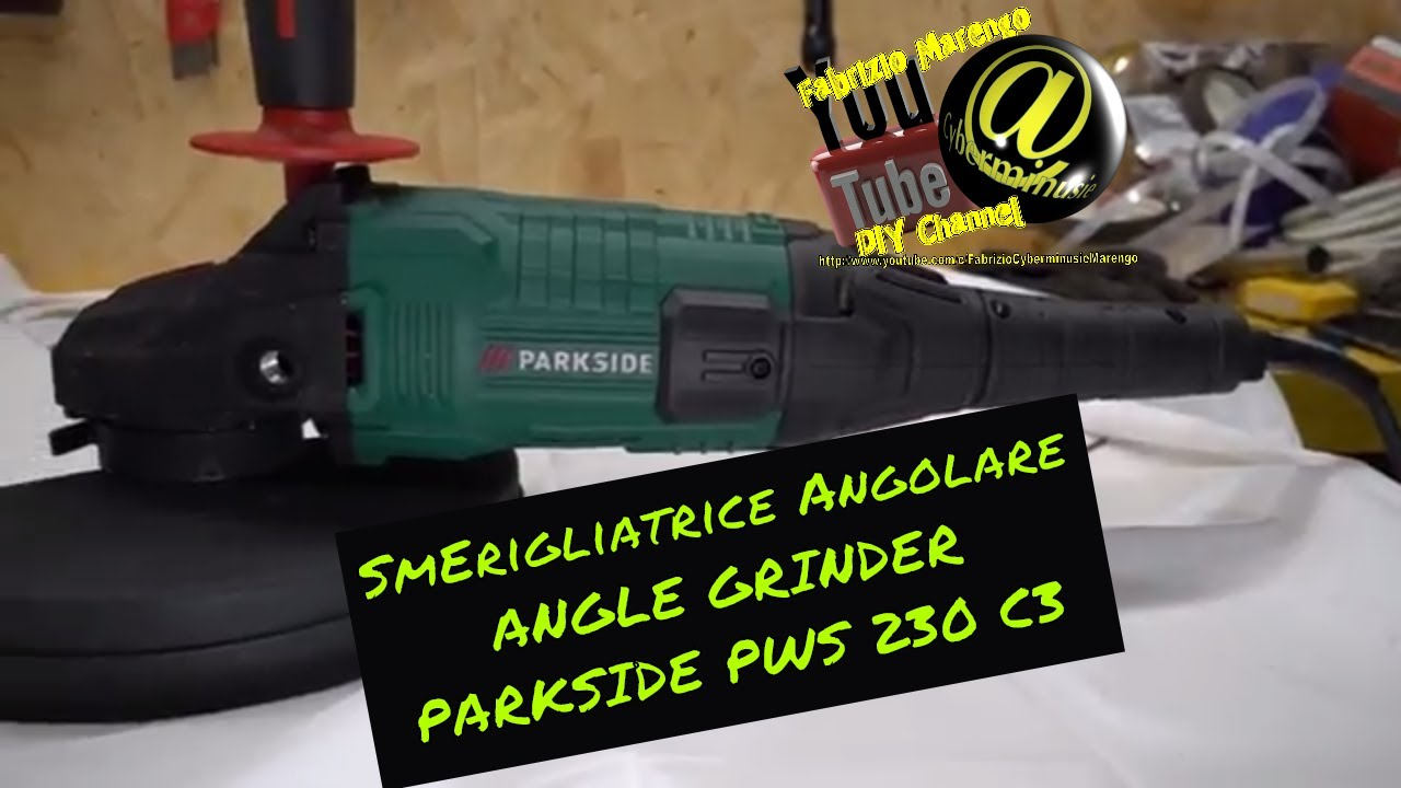 Unboxing smerigliatrice angolare parkside pws 230 c3 for Smerigliatrice parkside