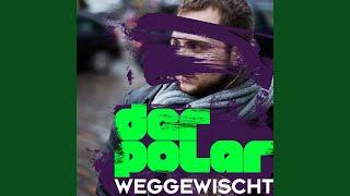 Weggewischt (Rabaukenmuzik RMX)