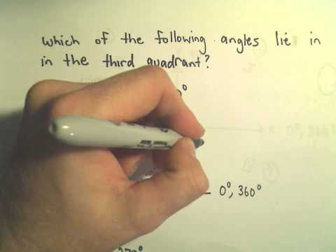 Finding the Quadrant in Which an Angle Lies - Example 1