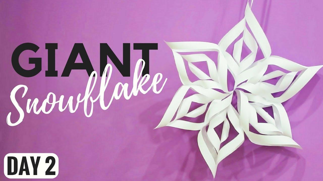 GIANT 3D PAPER SNOWFLAKE TUTORIAL