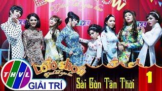 THVL | Lô tô show - Gánh hát ngàn hoa | Tập 1: Giới thiệu Đoàn Sài Gòn Tân Thời