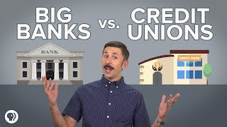 Are credit unions better than big banks?