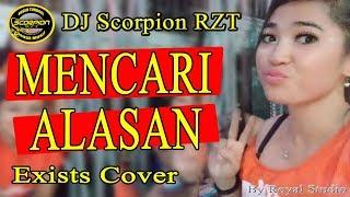 dj Exists-mencari Alasan  - Ot Scorpion Rzt Kalidoni Palembang By Royal Studio