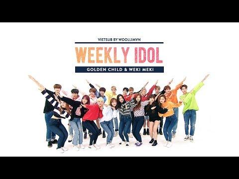 [WoollimVN] Vietsub 170913 Weekly Idol - Golden Child & Weki Meki (EP.320)