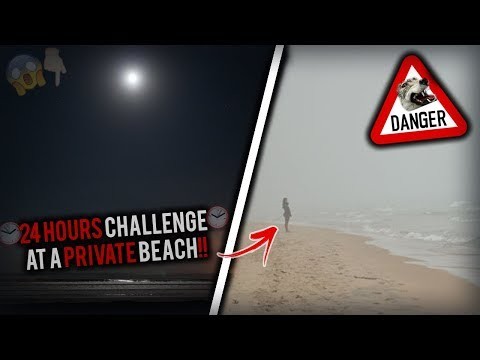 24 HOUR OVERNIGHT CHALLENGE IN A PRIVATE BEACH | 24 HOUR CHALLENGE IN A SCARY BEACH