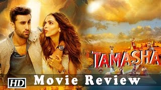 Tamasha | Movie Review | Fans Reaction