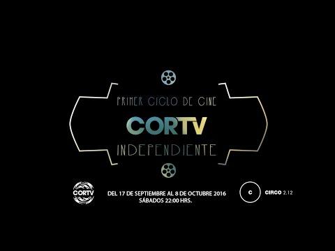 Primer Ciclo de Cine Independiente CORTV
