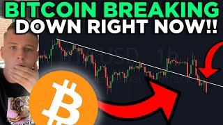 EMERGENCY: BITCOIN BREAKING DOWN RIGHT NOW!!!!