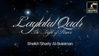 Laylatul Qadr - The Night Of Power
