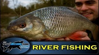 How to Float fish on a river - The Totally Awesome Fishing Show
