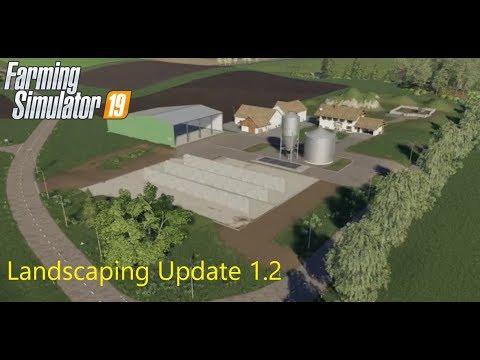 Landscaping Update/patch 1.2 Farming Simulator 19