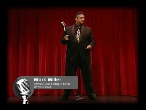 Mark Miller - Almost Like Being In Love