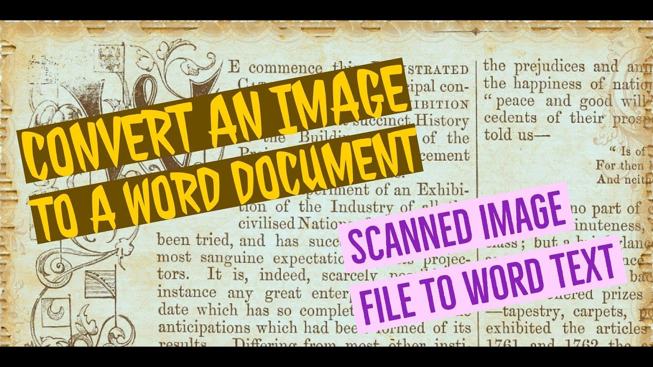 How to convert a scanned image, jpg, png to word and texts, full editable