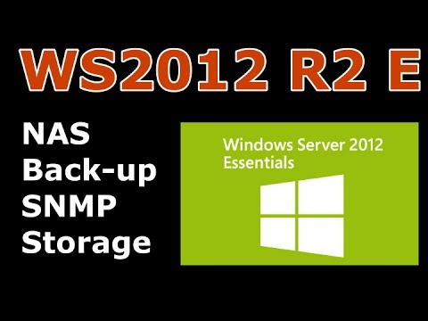 Windows Server 2012 Essentials - Backup, File Sharing, SNMP, NAS