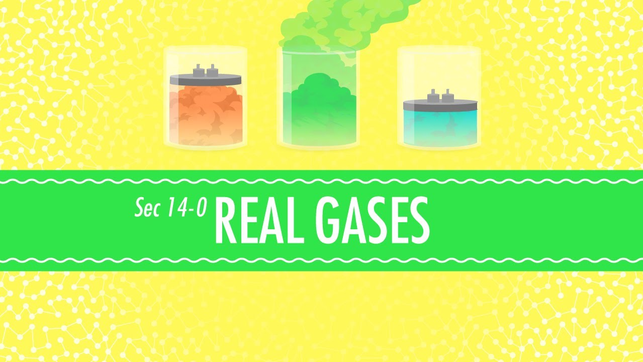 Real Gases Crash Course Chemistry 14  YouTube