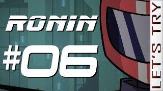 Ronin #06 - Let