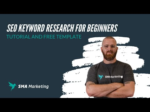 SEO Keyword Research for Beginners -  Tutorial and FREE Template