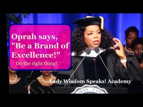 Oprah Winfrey  Be a Brand of Excellence: Wisdom Speaks TV Episode 55