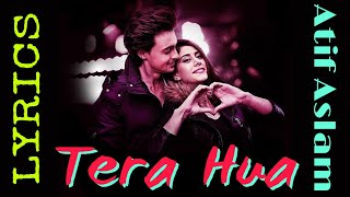 Loveyatri - Tera Hua (lyrics) - Atif Aslam ll Download song 👇ll + music visualizer ll