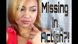 MISSING IN ACTION!!! | MAKEUPBYBREVIE