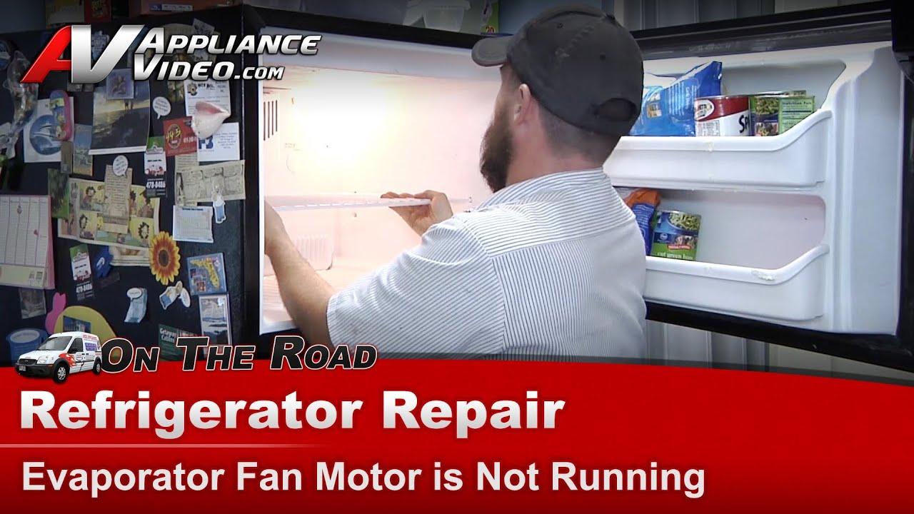 Kenmore Amp Whirlpool Refrigerator Repair Evaporator Fan