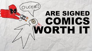 Are Signed Comics Worth It? | Comic Collecting | Comic Books