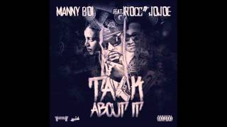Gambar cover Talk About It - Manny Boi ft I-Rocc & Jojoe prod by Rush Money