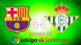 FC BARCELONA 3-4 REAL BETIS Jornada 12 La Liga Santander *REACCIÓN*